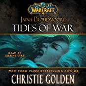 World of Warcraft: Jaina Proudmoore: Tides of War | [Christie Golden]