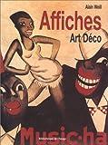 echange, troc Alain Weill - Affiches : Art déco