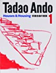 Tadao Ando 1: Houses and Housing