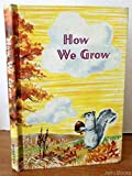 img - for How We Grow book / textbook / text book