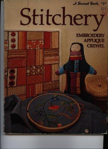 Stitchery: Embroidery, applique, crewel (Sunset hobby & craft books) PDF