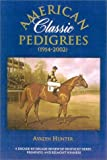 img - for American Classic Pedigrees book / textbook / text book