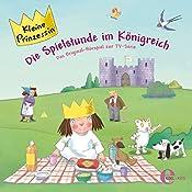 Die Spielstunde im Königreich (Kleine Prinzessin 5) | Thomas Karallus