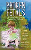 img - for Broken Petals: An Appalachia-Inspired Short Story Collection book / textbook / text book