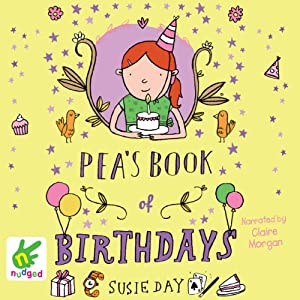 Pea's Book of Birthdays | [Susie Day]