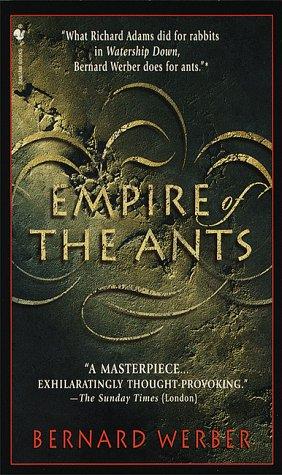 Empire of the Ants, Bernard Werber