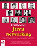 Beginning Java Networking (1861005601) by Alexander V. Konstantinou