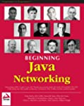 Beginning Java Networking (Programmer...