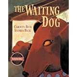 Waiting Dog, Theby Carolyn Beck