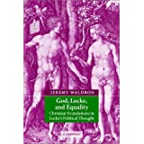 God, Locke, and Equality: Christian Foundations in Locke's Political Thought ~ Jeremy Waldron