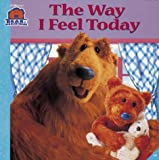 Catherine Daly The Way I Feel Today (Bear in the Big Blue House)