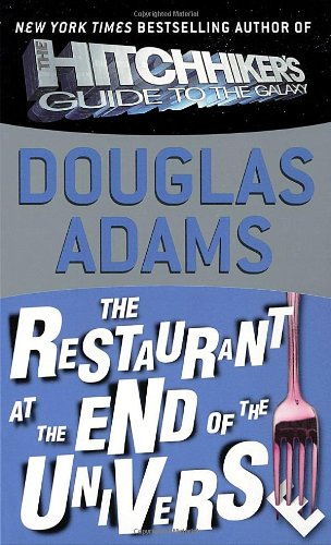 The Restaurant at the End of the Universe (Hitchhiker