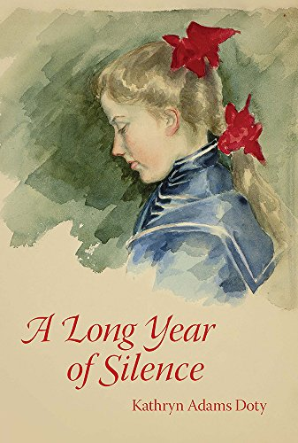 A Long Year of Silence, Adams Doty, Kathryn