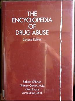 Encyclopedia of Drug Abuse (Social Issues): Robert O
