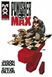 Punisher Max by Jason Aaron & Steve Dillon Omnibus