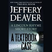 A Textbook Case: A Lincoln Rhyme Story | [Jeffery Deaver]