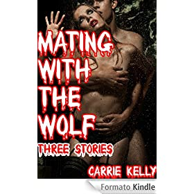 Mating with the Wolf: Three Stories (Werewolf Sex) (Rough Sex) (English Edition)