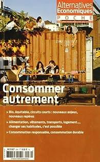 Alternatives économiques, Hors-série poche N° 68, mai 2014 : Consommer autrement par Guillaume Duval