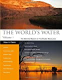 img - for The World's Water Volume 7: The Biennial Report on Freshwater Resources book / textbook / text book