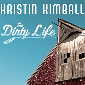 The Dirty Life Audiobook