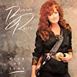 Songtexte von Bonnie Raitt - Nick of Time