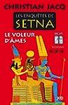 Les enqu�tes de Setna - Le voleur d'�mes