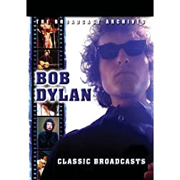Bob Dylan Classic Broadcasts