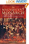 The Magnificent Monarch: Charles II a...