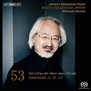 Intégrale des Cantates vol 53 : Cantates BWV 9, 97 & 177
