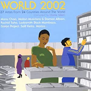 World 2002 (Compiled By Charlie Gillet)
