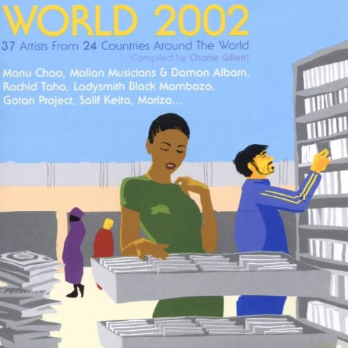 Gotan Project - World 2002 - Zortam Music