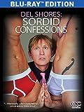 Del Shores: Sordid Confessions [Blu-ray] [Import]