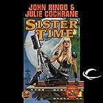 Sister Time: Legacy of the Aldenata | John Ringo,Julie Cochrane