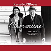 Clementine: The Life of Mrs. Winston Churchill | [Sonia Purnell]
