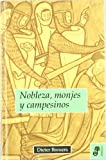 img - for NOBLEZA, MONJES Y CAMPESINOS book / textbook / text book