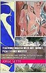 TEACHING ENGLISH WITH ART: MONET, PIC...