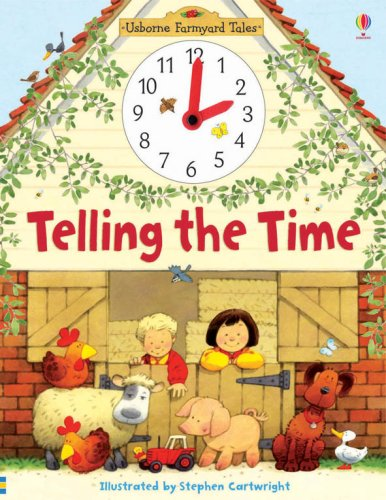 Telling the Time (Farmyard Tales)