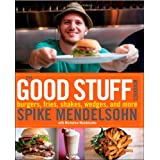 The Good Stuff Cookbook ~ Spike Mendelsohn
