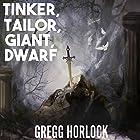 Tinker, Tailor, Giant, Dwarf: Difficulty: Legendary, Book 2 Hörbuch von Gregg Horlock Gesprochen von: Guy Williams