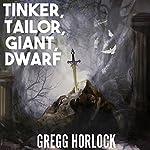 Tinker, Tailor, Giant, Dwarf: Difficulty: Legendary, Book 2 | Gregg Horlock