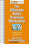 The Ultimate Sales Training Workshop: A Hands-On Guide for Managers (Sellingpower Library)