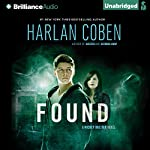 Found: Mickey Bolitar, Book 3 (       UNABRIDGED) by Harlan Coben Narrated by Nick Podehl