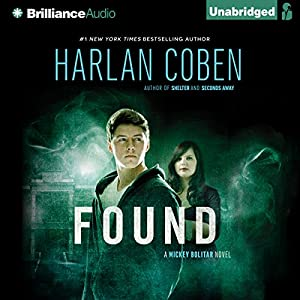 Found: Mickey Bolitar, Book 3 | [Harlan Coben]
