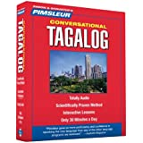 Tagalog, Conversational: Learn to Speak and Understand Tagalog with Pimsleur Language Programs