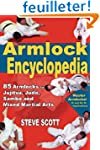 The Armlock Encyclopedia: 85 Armlocks...
