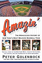 Amazin': The Miraculous History of New York's Most Beloved Baseball Team Golenbock, Peter ( Author ) Apr-01-2003 Paperback