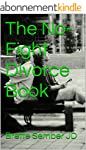 The No-Fight Divorce Book (English Ed...