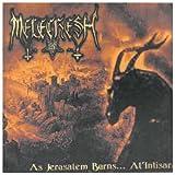 As Jerusalen Burns.. by Melechesh