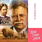 Great Stories, Volume 10: Your Story Hour (Dramatized) | Chet Damron