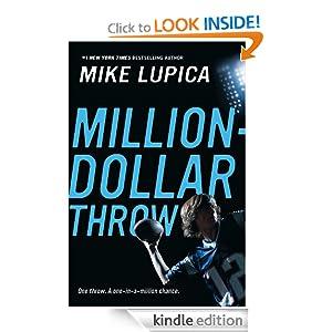 million dollar throw by mike lupica Encuentra million-dollar throw de mike lupica (isbn: 9780399246265) en amazon envíos gratis a partir de 19.